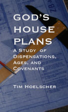 God's House Plans by Tim Hoelscher